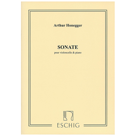 Honegger, A.: Violoncellosonate H 32 (1920)