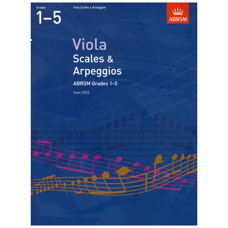 ABRSM: Viola Scales And Arpeggios - Grade 1-5 (From 2012)