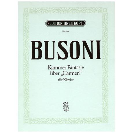 Busoni, F.: Kammerfantasie über Carmen Busoni-Verz. 284