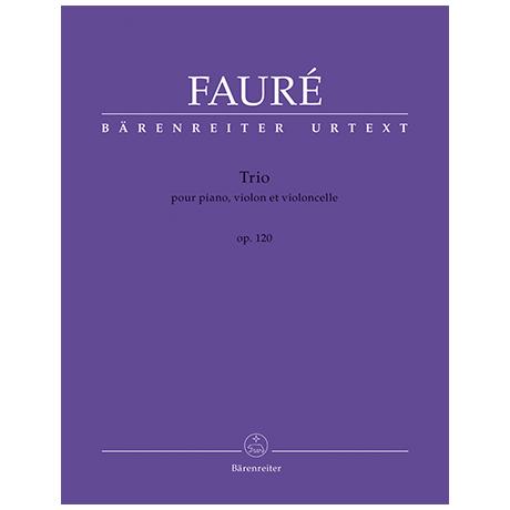 Fauré, G.: Klaviertrio Op. 120