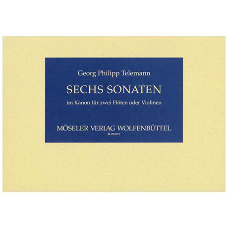 Telemann, G. Ph.: 6 Sonaten im Kanon Op. 5 TWV 40:118-123