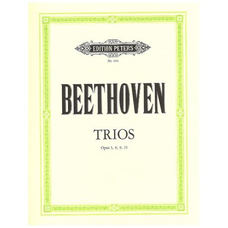 Beethoven, L.v.: Streichtrios op. 3, op. 9; Serenaden op. 8, op. 25
