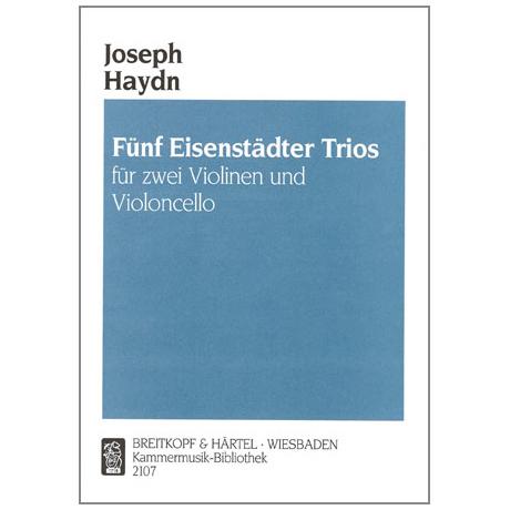 Haydn, J.: Fünf Eisenstätter Trios Hob. XI:8, XI:10, XI:11, V:C7, V:16
