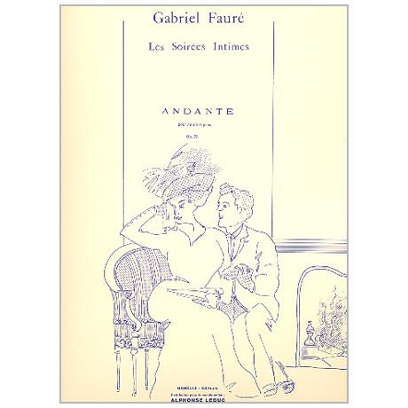 Fauré, G.: Andante Op. 75 aus »Les Soirées Intimes«
