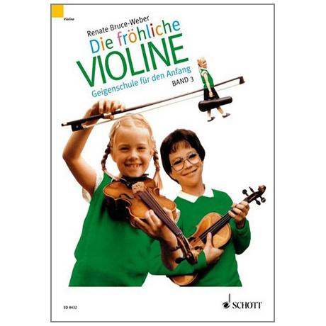 Bruce-Weber, R.: Die fröhliche Violine Band 3