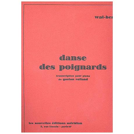 Wal-Berg, V.: Danse des Poignards