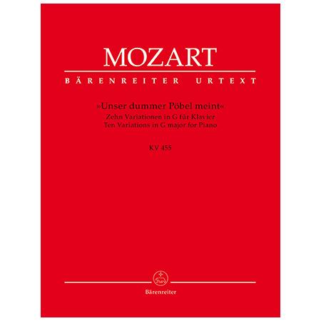 Mozart, W. A.: Unser dummer Pöbel meint. 10 Variationen KV 455 G-Dur
