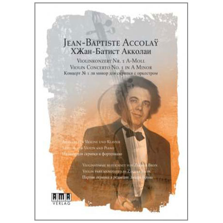 Accolay, J.B.: Violinkonzert Nr.1 A-Moll (+DVD)