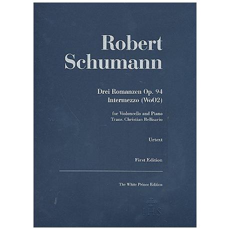 Schumann, R.: 3 Romanzen Op. 94 und Intermezzo WoO. 2