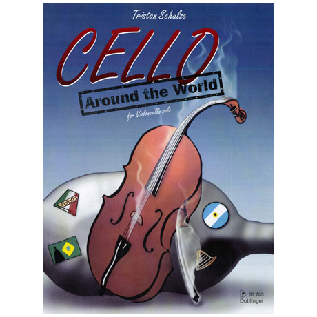 Schulze, T.: Cello around the World