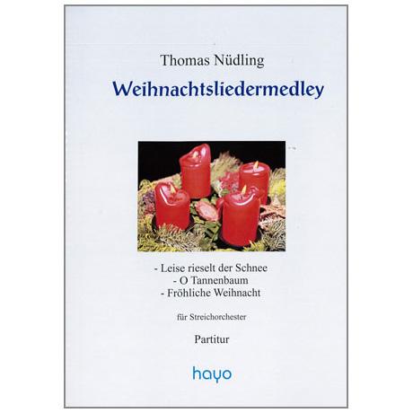 Nüdling, T.: Weihnachtslieder-Medley – Partitur