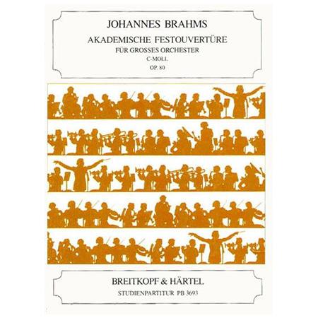 Brahms, J.: Akademische Festouvertüre c-Moll Op. 80