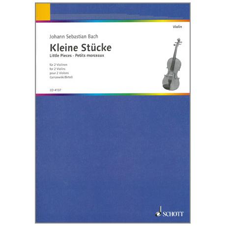 Bach, J. S.: Kleine Stücke