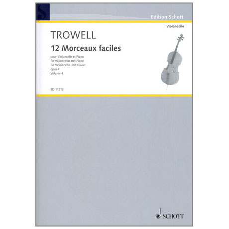 Trowell, A.: 12 Morceaux faciles Op. 4 Band 4 - Nr. 10-12