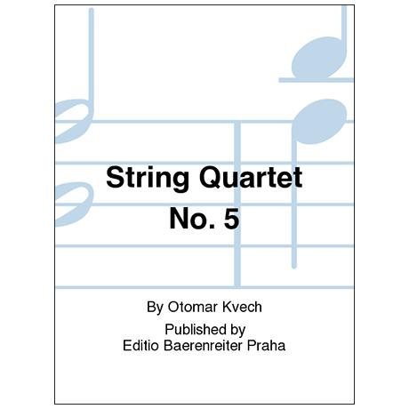 Kvěch, O.: Streichquartett Nr. 5