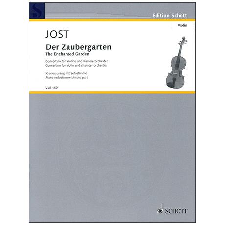 Jost, C.: Der Zaubergarten – Concertino für Violine und Kammerorchester