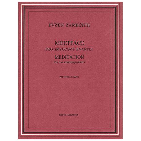 Zámecník, E.: Meditation für Streichquartett