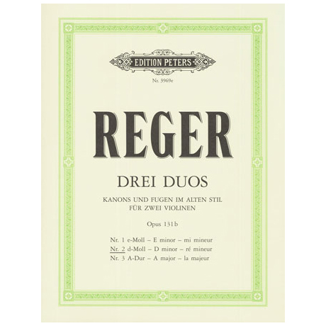 Reger, M.: 3 Duo Op.131b Nr.2 d-Moll