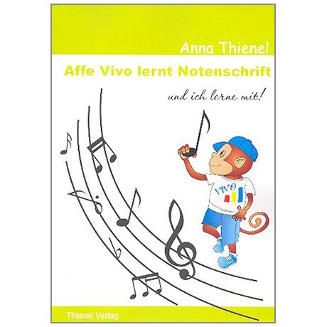 Thienel, A.: Affe Vivo lernt Notenschrift – und ich lerne mit!