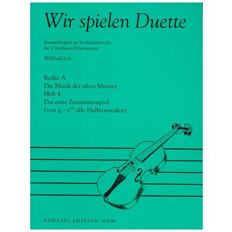Lutz, W.: Wir spielen Duette Reihe A Band 4