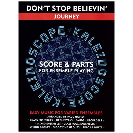 Kaleidoscope: Journey: Don't stop believin'