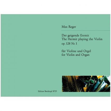 Reger, M.: Der geigende Eremit aus der »Böcklin-Suite« Op. 128
