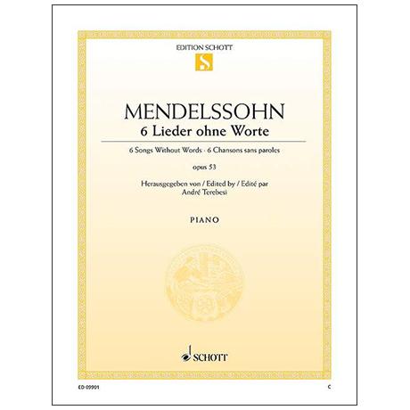 Mendelssohn Bartholdy, F.: 6 Lieder ohne Worte Op. 53