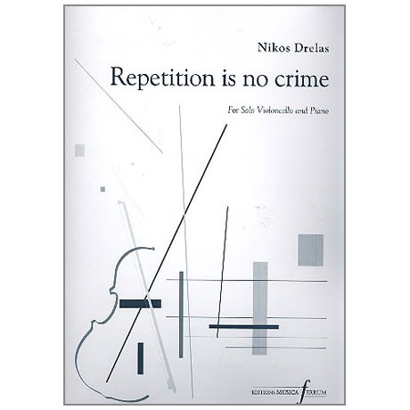 Drelas, N.: Repetition is no Crime