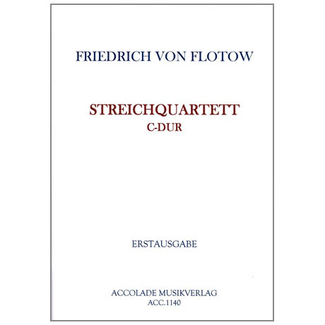 Flotow, F.v.: Quartett C-Dur