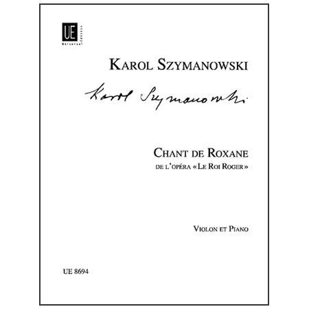 Szymanowski, K.: Chant de Roxane