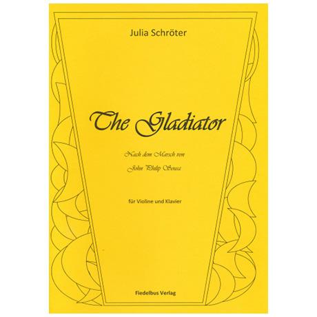 Schröter, J.: The Gladiator