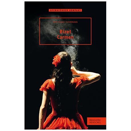 Fuhrmann, W.: Bizet – Carmen