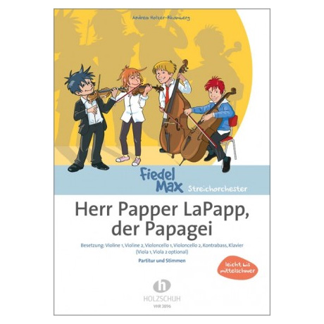 Holzer-Rhomberg, A.: Herr Papper LaPapp, der Papagei
