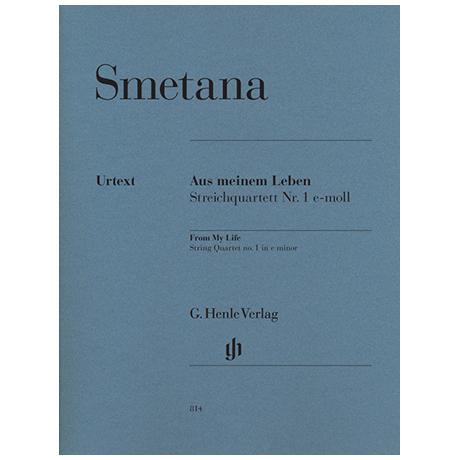 Smetana, B.: Aus meinem Leben - Streichquartett Nr. 1 e-Moll