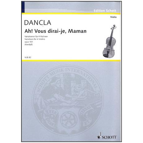 Dancla, J. B. Ch.: Ah! Vous dirai-je, Maman Op. 161