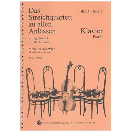 Das Streichquartett zu allen Anlässen Band 3 – Klavierbegleitung