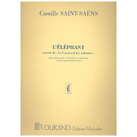 Saint-Saens, C.: L'éléphant, aus »Le carnaval des animaux«