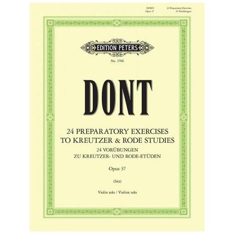 Dont, J.: 24 Vorübungen zu Etüden von Kreutzer und Rode Op. 37 (Sitt)