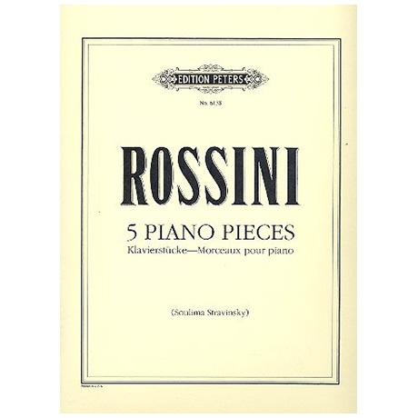 Rossini, G. A.: 5 Klavierstücke