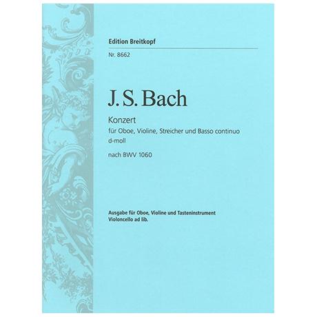 Bach, J. S.: Doppelkonzert d-Moll nach BWV 1060