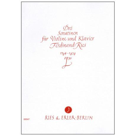 Ries, Ferdinand: Drei Sonatinen op.30