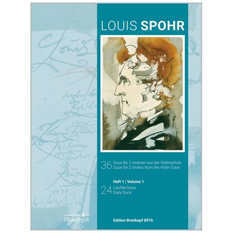 Spohr, L.: 36 Duos aus der Violinschule – Heft 1: 24 leichte Duos