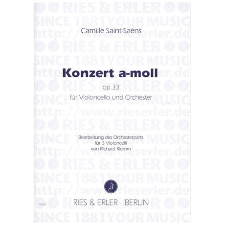 Saint-Saens, C.: Violoncellokonzert Op. 33 a-moll
