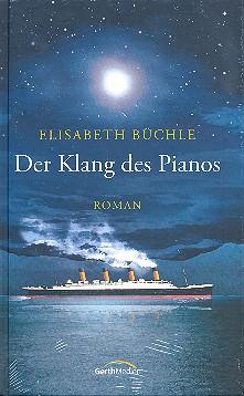 Büchel, E.: Der Klang des Pianos