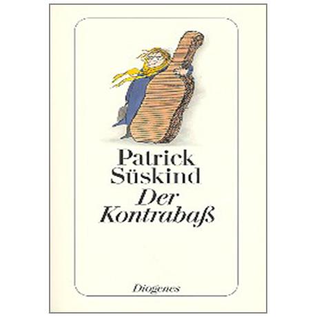 Süskind, P.: Der Kontrabaß