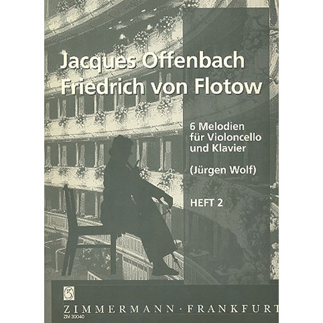Offenbach, J./Flotow, F. v.: 6 Melodien Band 2