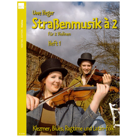 Heger, Uwe: Straßenmusik à 2 - Band 1