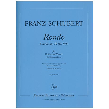 Schubert, F.: Rondo Op. 70 D 895 h-Moll