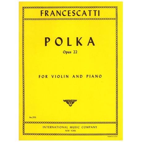 Francescatti, Z.: Polka op. 22