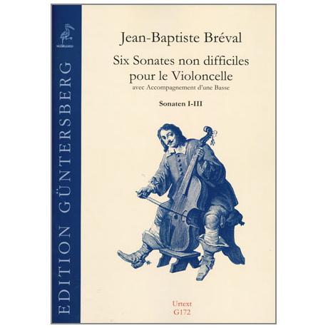 Bréval, J.B.: Six Sonates non difficiles Op.40 Sonaten I-III